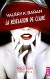 Télécharger le livre :  La révélation de Claire - Rester (épisode 4)