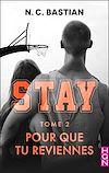 Télécharger le livre :  Pour que tu reviennes - STAY tome 2
