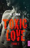 Télécharger le livre :  Toxic Love - tome 1