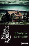L'auberge du mystère | Roberts, Nora