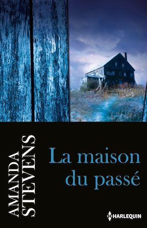 Téléchargez le livre :  La maison du passé