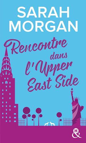 Téléchargez le livre :  Rencontre dans l'Upper East Side