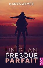 Téléchargez le livre :  Un plan presque parfait