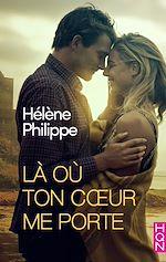 Download this eBook Là où ton coeur me porte