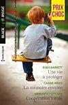Télécharger le livre :  Une vie à protéger - La mémoire envolée - Coopération forcée