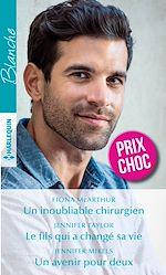 Download this eBook Un inoubliable chirurgien - Le fils qui a changé sa vie - Un avenir pour deux