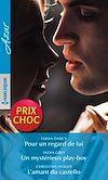 Télécharger le livre :  Pour un regard de lui - Un mystérieux play-boy - L'amant du castello