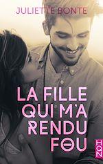 Download this eBook La fille qui m'a rendu fou