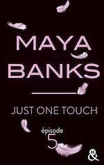 Télécharger cet eBook : Just One Touch - Episode 5