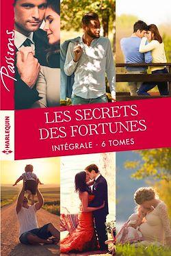 """Intégrale """"Les secrets des Fortunes"""""""