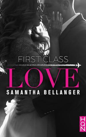 Téléchargez le livre :  First Class Love