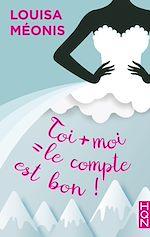Download this eBook Toi + moi = le compte est bon !