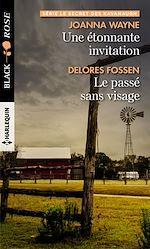 Téléchargez le livre :  Une étonnante invitation - Le passé sans visage