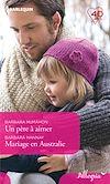 Télécharger le livre :  Un père à aimer - Mariage en Australie