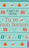 Download this eBook Tu es mon horizon Tome 1