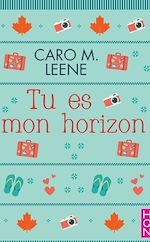 Télécharger cet eBook : Tu es mon horizon Tome 1
