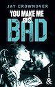 Télécharger le livre : You make me so bad