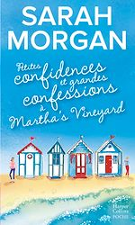 Download this eBook Petites confidences et grandes confessions à Martha's Vineyard