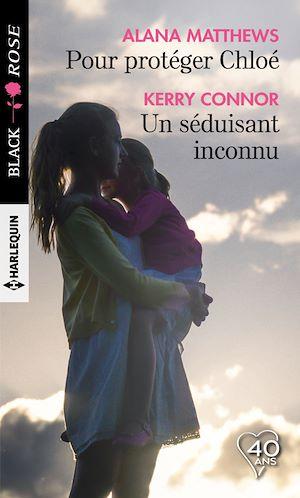 Téléchargez le livre :  Pour protéger Chloé - Un séduisant inconnu