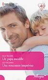 Télécharger le livre :  Un papa modèle - Une rencontre imprévue