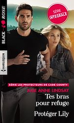 Download this eBook Tes bras pour refuge - Protéger Lily