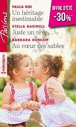 Download this eBook Un héritage inestimable - Juste un rêve... - Au coeur des sables