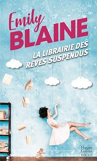 Téléchargez le livre :  La librairie des rêves suspendus
