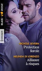 Téléchargez le livre :  Protection forcée - Alliance à risques