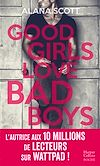 Good Girls Love Bad Boys - L'intégrale |