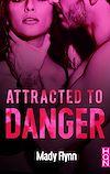 Télécharger le livre :  Attracted To Danger
