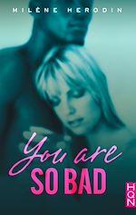 Téléchargez le livre :  You Are so Bad