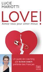 Download this eBook LOVE ! Aimez-vous pour aimer mieux