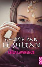 Download this eBook Choisie par le sultan