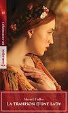 Télécharger le livre :  La trahison d'une lady
