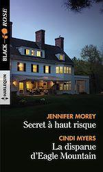Download this eBook Secret à haut risque - La disparue d'Eagle Mountain