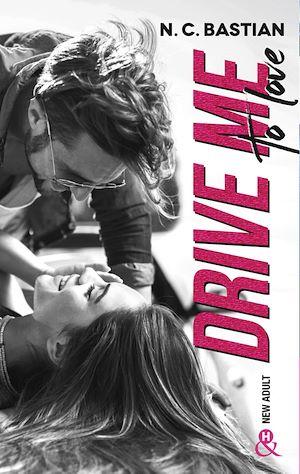 Téléchargez le livre :  Drive Me To Love
