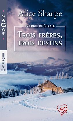"""Intégrale """"Trois frères, trois destins"""""""