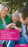 Télécharger le livre :  Nouveau bonheur en famille - Un si troublant aveu