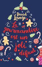 Download this eBook La gourmandise est un joli défaut