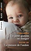 Télécharger le livre :  Un petit garçon en danger - La menace de l'ombre