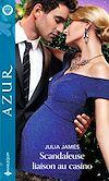 Télécharger le livre :  Scandaleuse liaison au casino