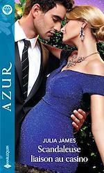Download this eBook Scandaleuse liaison au casino