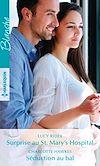 Télécharger le livre :  Surprise au St. Mary's Hospital - Séduction au bal