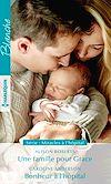Télécharger le livre :  Une famille pour Grace - Bonheur à l'hôpital