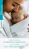 Télécharger le livre :  Le bébé d'une sage-femme - Un si séduisant médecin