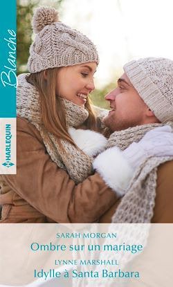 Download the eBook: Ombre sur un mariage - Idylle à Santa Barbara