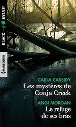 Download this eBook Les mystères de Conja Creek - Le refuge de ses bras