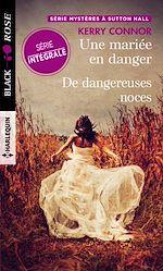 Download this eBook Une mariée en danger - De dangereuses noces