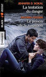 Download this eBook La tentation du danger - Le poison de la suspicion