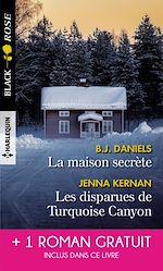 Téléchargez le livre :  La maison secrète - Les disparues de Turquoise Canyon